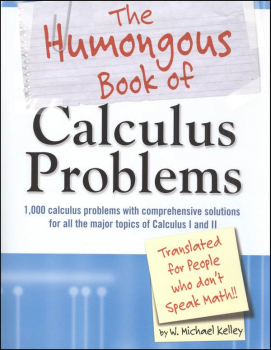Humongous Book of Calculus Problems