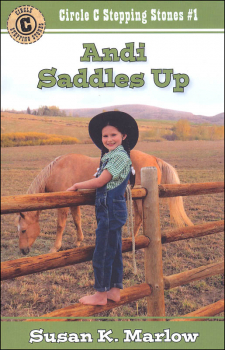 Andi Saddles Up Book 1 (Circle C Stepping Stones)
