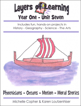 Layers of Learning Unit 1-7: Phoenicians-Oceans-Motion-Moral Stories