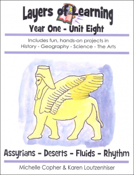 Layers of Learning Unit 1-8: Assyrians-Deserts-Fluids-Rhythm