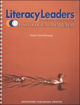 Literacy Leaders: 10 Minute Lessons for Phonological Awareness