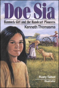 Doe Sai: Bannock Girl and the Handcart Pioneers