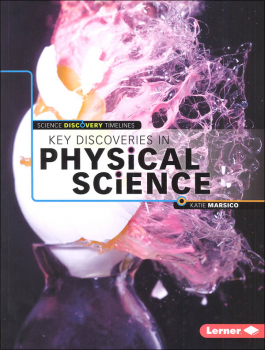 Key Discoveries in Physical Science (Science Discovery Timelines)
