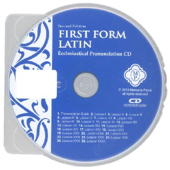 First Form Latin Ecclesiastical Pronunciation CD 2nd ed.