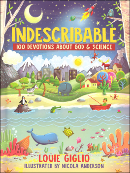 Indescribable 100 Devotions About God & Science