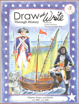 Draw and Write Through History: Pilgrims, Pirates, and Patriots