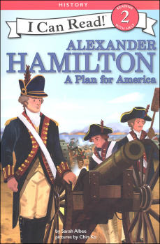 Alexander Hamilton: Plan for America (I Can Read! Level 2)