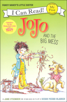 Fancy Nancy: JoJo and the Big Mess (I Can Read! My First)