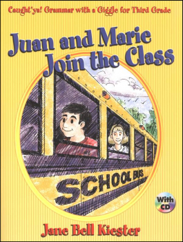 Juan and Marie Join the Class (Caught 'ya! Grammar with a Giggle for Third Grade)