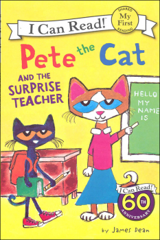 Pete the Cat and the Surprise Teacher (I Can Read! My First)