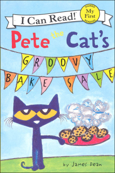 Pete the Cat's Groovy Bake Sale (I Can Read! My First)