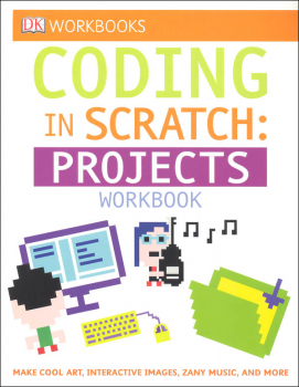 DK Workbook: Coding in Scratch: Projects Workbook