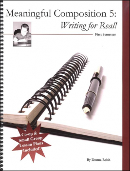 Meaningful Composition Book 5-I: Writing For Real