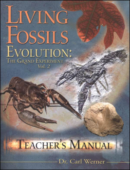 Living Fossils - Evolution: Grand Experiment Volume 2 Teacher's Guide
