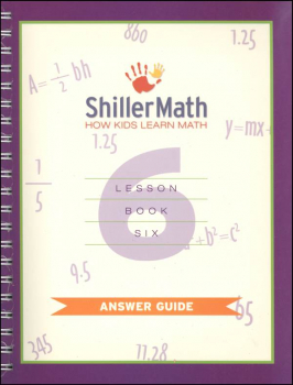 ShillerMath Lesson Book 6 Answer Guide