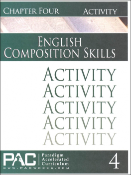 English II: Composition Skills Chapter 4 Activities