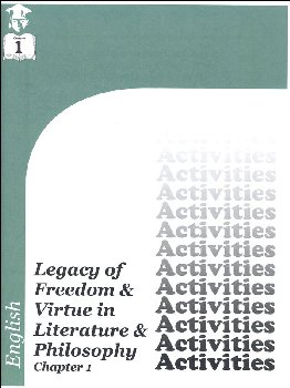English IV: Legacy of Freedom & Virtue in Literature & Philosophy Chapter 1 Activities