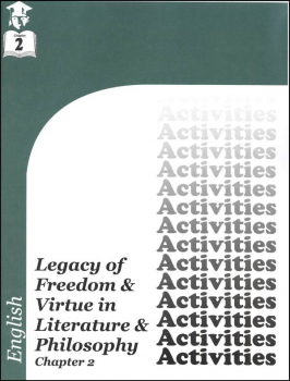 English IV: Legacy of Freedom & Virtue in Literature & Philosophy Chapter 2 Activities