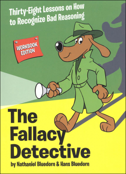 Fallacy Detective Workbook Edition