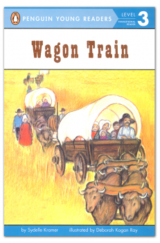 Wagon Train (Penguin Young Readers Level 3)