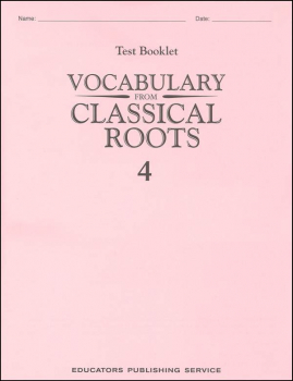 Vocabulary From Classical Roots 4 Single Non-Reproducible Test