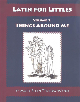 Latin for Littles Volume 1: Things Around Me