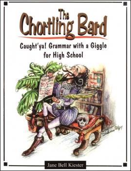 Chortling Bard: Caught' ya! Grammar With a Giggle for High School