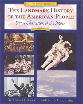 Landmark History of the American People: From Charleston to the Moon, Volume II