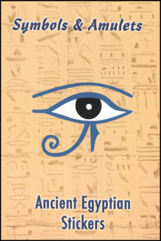 Symbols & Amulets Ancient Egyptian Sticker Book