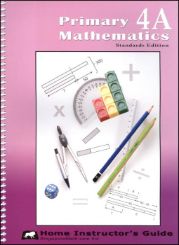 Primary Math 4A Home Instructor Guide Standards Edition
