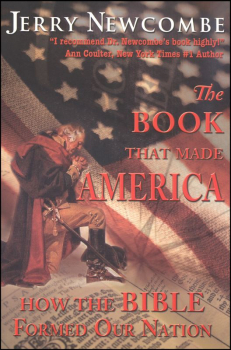 Book That Made America - How the Bible Formed Our Nation