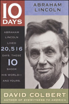 10 Days Abraham Lincoln