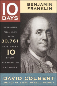 10 Days Benjamin Franklin