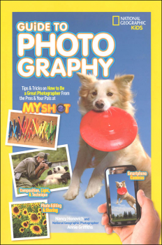Guide to Photography (National Geographic Kids)