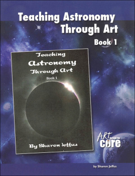 Teaching Astronomy Through Art Book 1