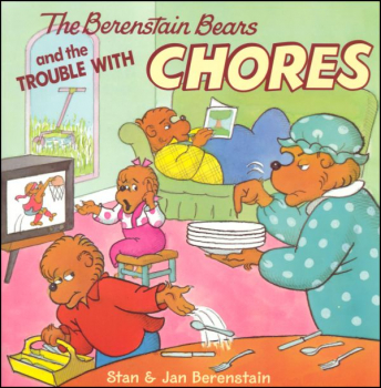Berenstain Bears and the Trouble With Chores