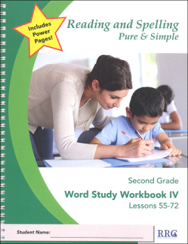 Reading and Spelling Pure & Simple Second Grade - Word Study Workbook IV (Lessons 55-72)