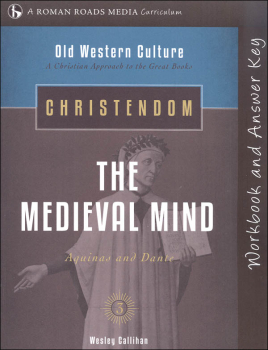 Christendom: Medieval Mind Student Workbook (Old Western Culture)