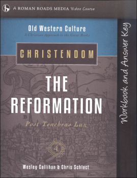 Christendom: Reformation Student Workbook (Old Western Culture)