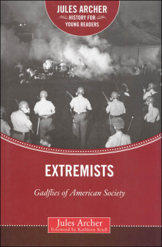 Extremists (Jules Archer History for Young Readers)