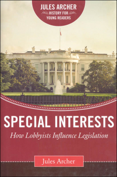 Special Interests (Jules Archer History for Young Readers)