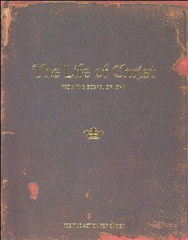Life of Christ From the Gospel of John Student's Manual