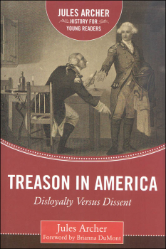 Treason in America (Jules Archer History for Young Readers)