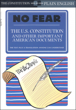 No Fear: U.S. Constitution and Other Important American Documents