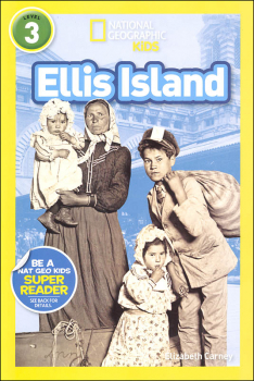 Ellis Island (National Geographic Reader Level 3)