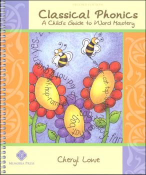 Classical Phonics: Child's Guide to Word Mastery 2nd Ed.