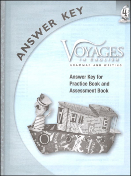 Voyages in English 2011 Grade 4 Practice/Assessment Key