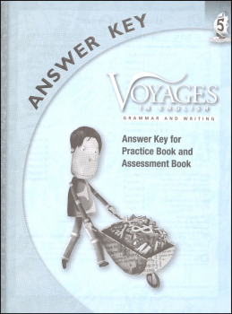 Voyages in English 2011 Grade 5 Practice/Assessment Key