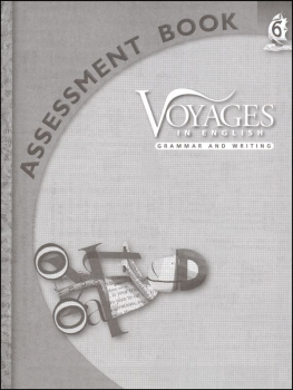 Voyages in English 2011 Grade 6 Assessment
