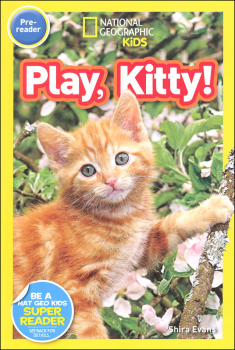 Play, Kitty! (National Geographic Pre Reader)